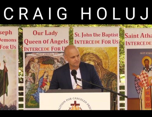 Craig Holuj – Our Priests are Under Attack – We have an Obligation to Speak Up and Defend Them